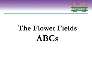 The Flower Fields ABCs