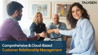 Comprehensive & Cloud-Based Customer Relationship Management