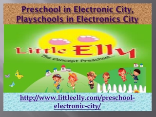 Preschool in Electronic City, Playschools in Electronics