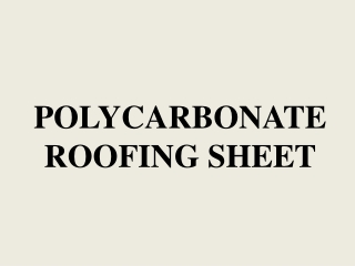 Polycarbonate Roofing Dealers Polycarbonate Roofing Suppliers Chennai