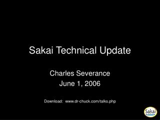 Sakai Technical Update