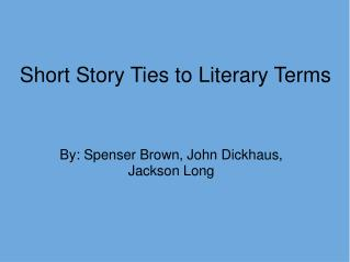 Short Story Ties to Literary Terms