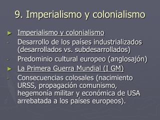 9. Imperialismo y colonialismo