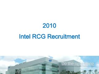 2010 Intel RCG Recruitment