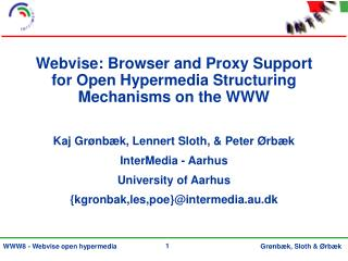 Webvise: Browser and Proxy Support for Open Hypermedia Structuring Mechanisms on the WWW