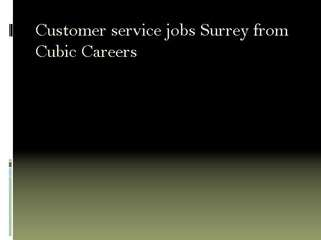 Customer Service jobs Surrey