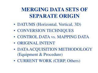 MERGING DATA SETS OF SEPARATE ORIGIN