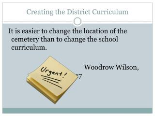 Creating the District Curriculum