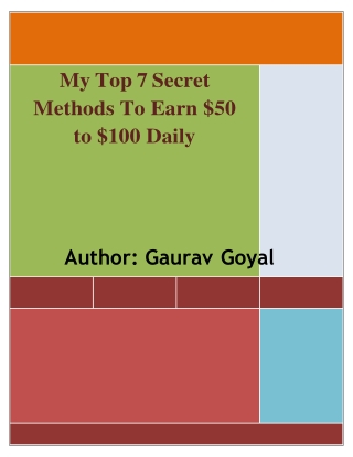 My Top 7 Secret Methods To Earn $50 To $100 Daily