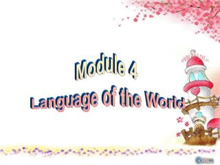 Module 4  Language of the World