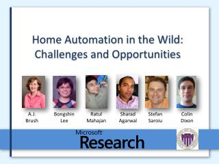 Home Automation in the Wild: Challenges and Opportunities