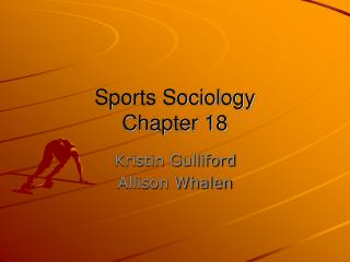 Sports Sociology Chapter 18