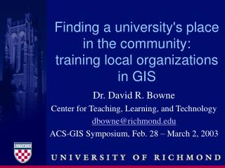 Finding a universitys place in the community: training local organizations in GIS