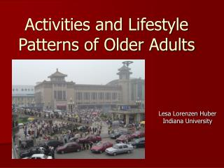 Activities and Lifestyle Patterns of Older Adults