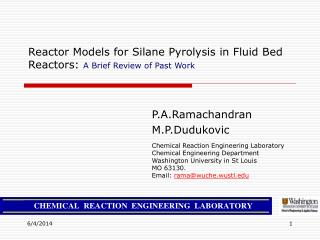 Reactor Models for Silane Pyrolysis in Fluid Bed Reactors:  A Brief Review of Past Work