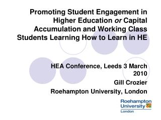 Promoting Student Engagement in Higher Education or Capital Accumulation and Working Class Students Learning How to Lear