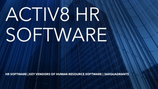 Best HR Software | Activ8 HR Software – Features and Review | 360Quadrants