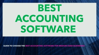 Guide to Choose The Best Accounting Software Technology