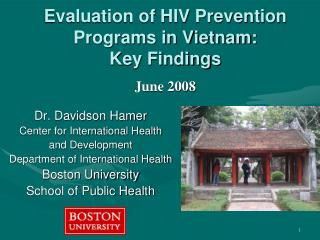 Evaluation of HIV Prevention  Programs in Vietnam: Key Findings June 2008