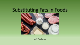 Substitution of Saturated Fat in Processed Meat Products