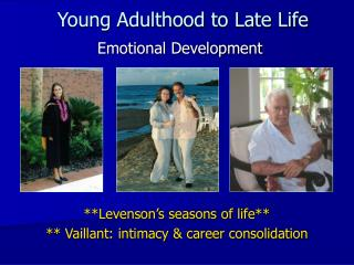Young Adulthood to Late Life