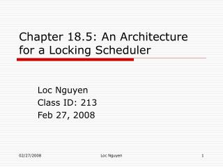 Chapter 18.5: An Architecture for a Locking Scheduler