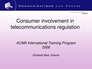 Consumer involvement in telecommunications regulation