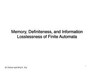 Memory, Definiteness, and Information Losslessness of Finite Automata