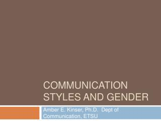 Communication Styles and Gender
