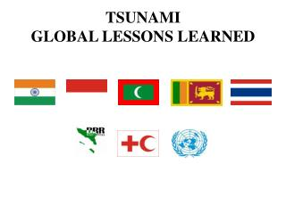 TSUNAMI  GLOBAL LESSONS LEARNED