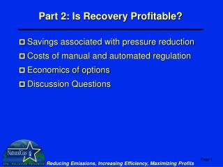 Part 2: Is Recovery Profitable