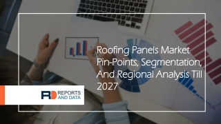 Roofing Panels Market  Application To 2027