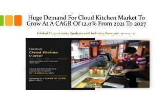 Cloud kitchen market - Industry Growth, 2027