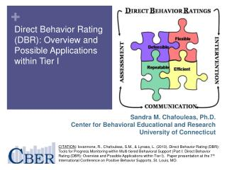 Direct Behavior Rating DBR: Overview and Possible Applications within Tier I
