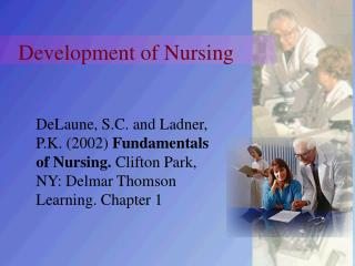 Development of Nursing