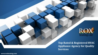 Top Rated & Registered HVAC Appliance Agency for Quality Services