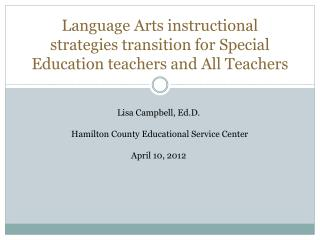 Language Arts instructional strategies transition for Special Education teachers and All Teachers