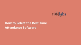 How to Select the Best Time Attendance Software