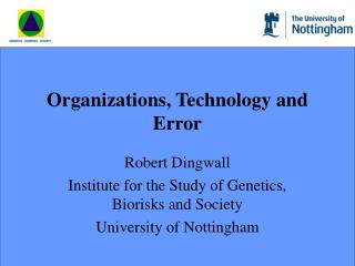 Organizations, Technology and Error