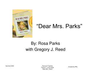 """""""Dear Mrs. Parks"""""""