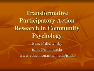 Transformative Participatory Action Research in Community Psychology