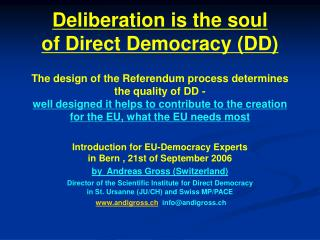Introduction for EU-Democracy Experts in Bern , 21st of September 2006 by  Andreas Gross (Switzerland)