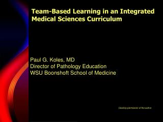 Team-Based Learning in an Integrated Medical Sciences Curriculum