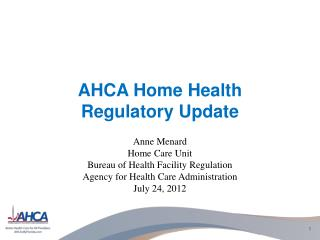 AHCA Home Health  Regulatory Update