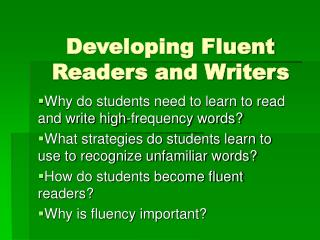 Developing Fluent Readers and Writers