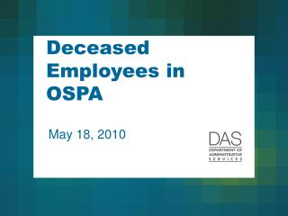Deceased Employees in OSPA
