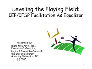 Leveling the Playing Field: IEP/IFSP Facilitation As Equalizer