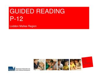 GUIDED READING P-12