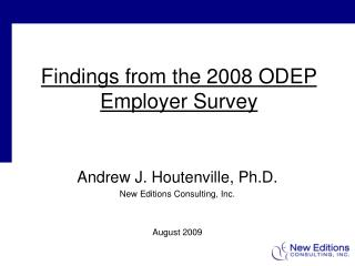 Findings from the 2008 ODEP  Employer Survey