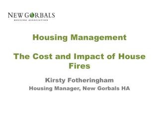 Housing Management   The Cost and Impact of House Fires